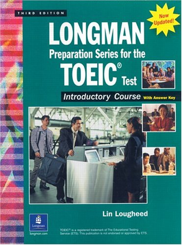 9780131933415: Longman Preparation Series for the TOEIC Test: with Answer Key and Tapescript: Introductory Course