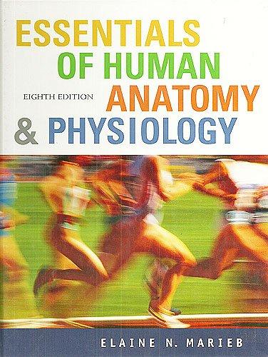 Essentials of Human Anatomy and Physiology: Elaine Nicpon Marieb