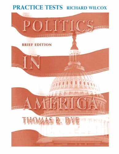 9780131935747: Politics in America, Brief Edition Practice Tests