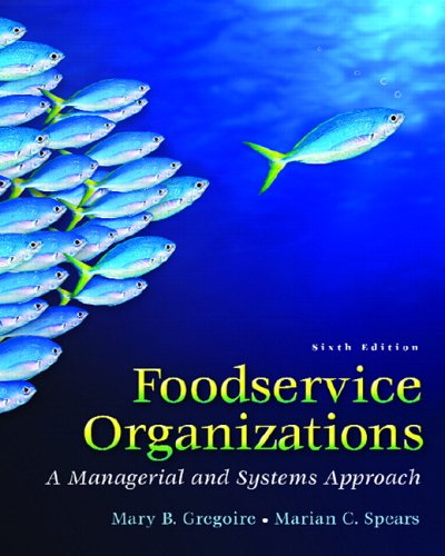 9780131936324: Foodservice Organizations: A Managerial and Systems Approach (6th Edition)