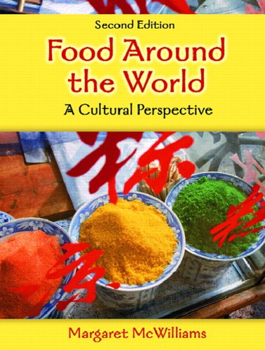 9780131936393: Food Around the World: A Cultural Perspective (2nd Edition)