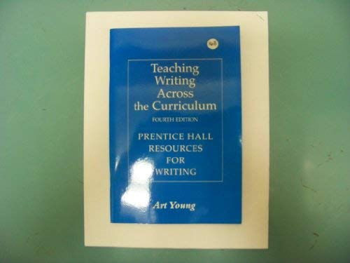 Teaching Writing Across the Curriculum