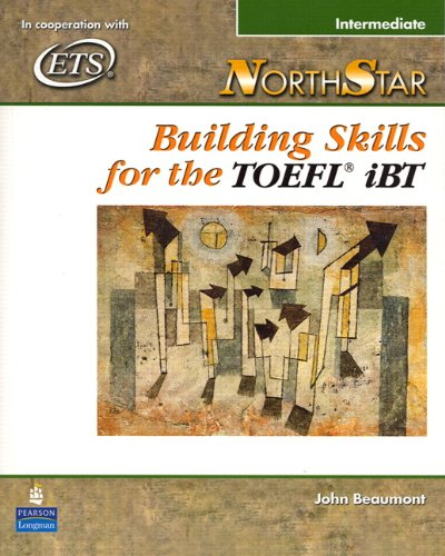9780131937062: Northstar: Building Skills for the TOEFL Ibt, Intermediate Student Book