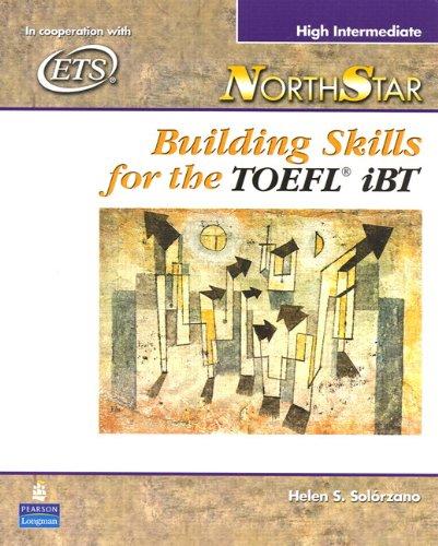 9780131937086: NorthStar: Building Skills for the TOEFL iBT, High-Intermediate Student Book (Northstar (Paperback))