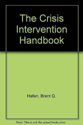 9780131937635: The Crisis Intervention Handbook