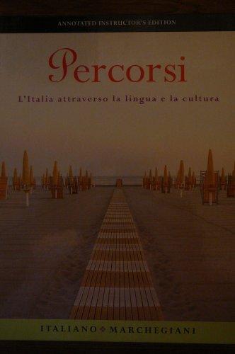 9780131937901: Percorsi L'Italia Attraverso la Lingua e la Cultura