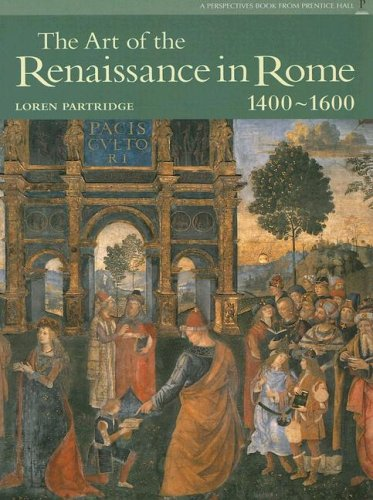 9780131938328: The Art of the Renaissance in Rome 1400-1600 (Perspectives (Prentice Hall Art History))