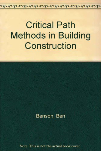 9780131940017: Critical path methods in building construction
