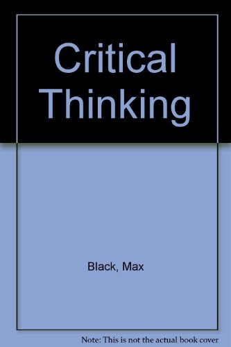 9780131940925: Critical Thinking