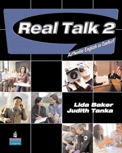 Real Talk 2: Authentic English in Context: Baker, Lida, Tanka,