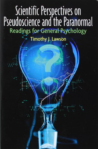 Scientific Perspectives on Pseudoscience and the Paranormal: Timothy J. Lawson