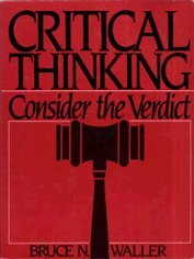 9780131941106: Critical Thinking: Consider the Verdict