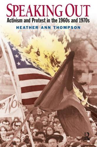 9780131942141: Speaking Out: Activism and Protest in the 1960's and 1970's