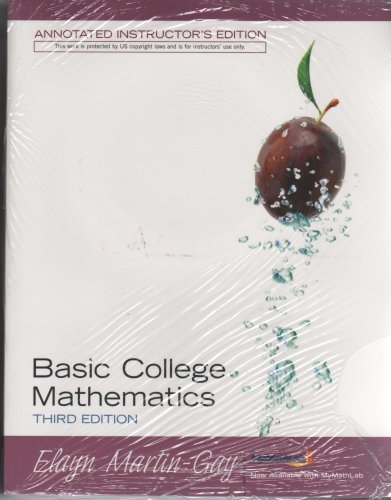 Basic College Mathematics - Annotated Instructors Edition: Elayn Martin Gay