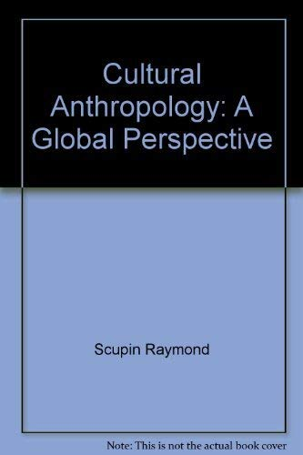 9780131943254: Cultural Anthropology: A Global Perspective