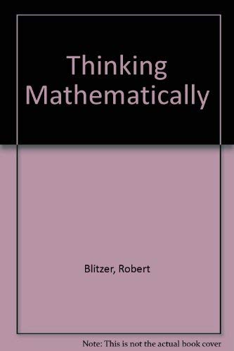 9780131943315: Thinking Mathematically