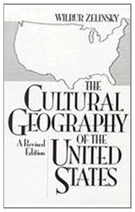 9780131944244: The Cultural Geography of The United States: A Revised Edition