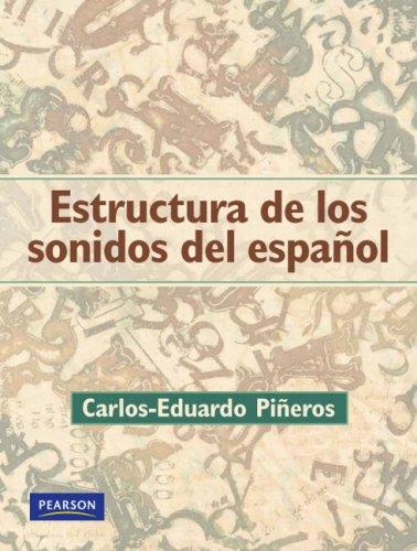 9780131944374: Estructura De Los Sonidos Del Espanol
