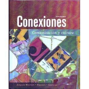 9780131944602: Conexiones: Communicacion Y Cultura (Spanish Edition)