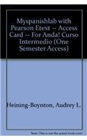 9780131944947: MySpanishLab with Pearson eText -- Access Card -- for ¡Anda! Curso intermedio (one semester access)