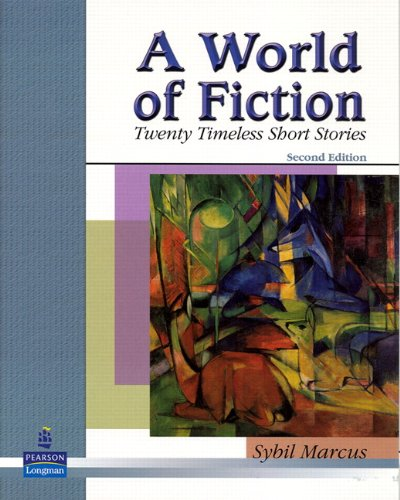 9780131946361: A World of Fiction: Twenty Timeless Short Stories (2nd Edition)