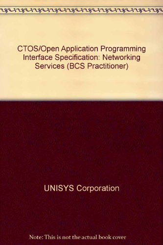 9780131946552: Ctos/Open Application Programming Interface Specification: Networking Services (BCS Practitioner)
