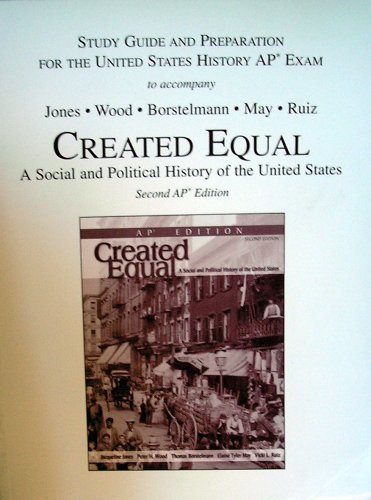 9780131947245: Study Guide and Preparation For The United States History AP Exam to accompany Created Equal A Social and Political History of the United States, Second (2nd) AP Edition