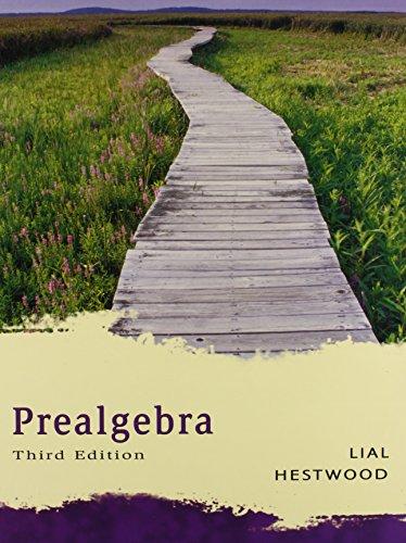 Prealgebra: Lial, Margaret L.;