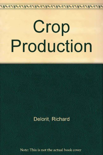 9780131947610: Crop Production (Prentice-Hall vocational agriculture series)