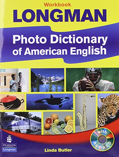 9780131947726: Longman Photo Dictionary of American English, New Edition (Workbook with Audio CD)