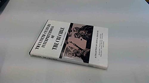 9780131948600: Twentieth Century Interpretations of the Crucible: A Collection of Critical Essays