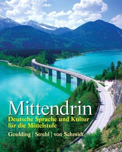 9780131948808: Mittendrin: Deutsche Sprache und Kultur für die Mittelstufe