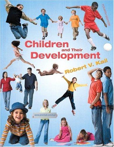 9780131949119: Children and Their Development