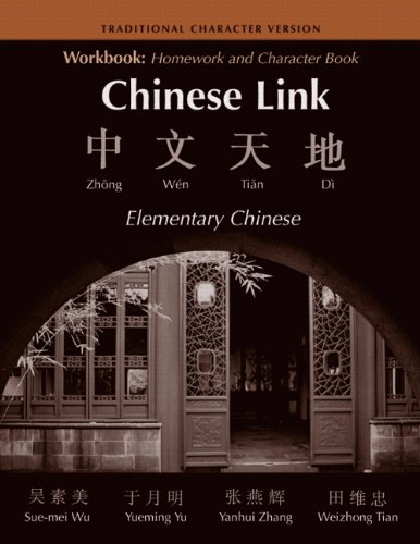 9780131949249: Workbook: Homework and Character Book to Accompany Chinese Link - Traditional Character Version