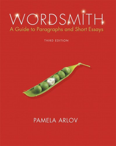 9780131949850: Wordsmith: A Guide to Paragraphs and Short Essays (3rd Edition)