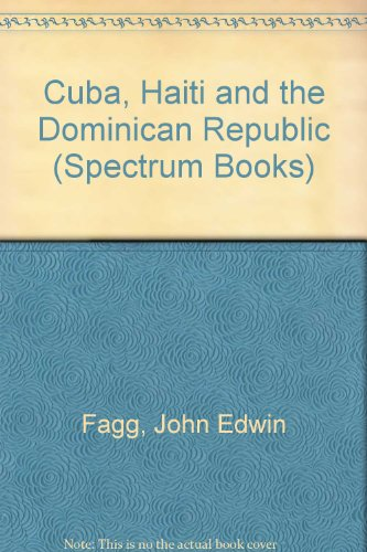 9780131950405: Cuba, Haiti, & The Dominican Republic