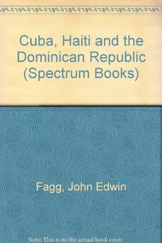 9780131950405: Cuba, Haiti, & The Dominican Republic