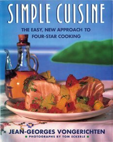 9780131950597: Simple Cuisine: Easy, New Approach to Four-Star Co Oking