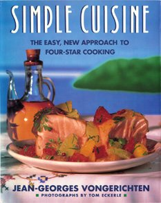 9780131950597: Simple Cuisine: The Easy, New Approach to Four-Star Cooking