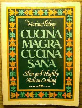 9780131950733: Cucina Magra, Cucina Sana