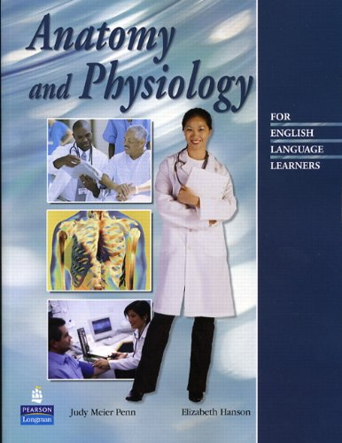 9780131950801: Anatomy and Physiology: For English Language Learners