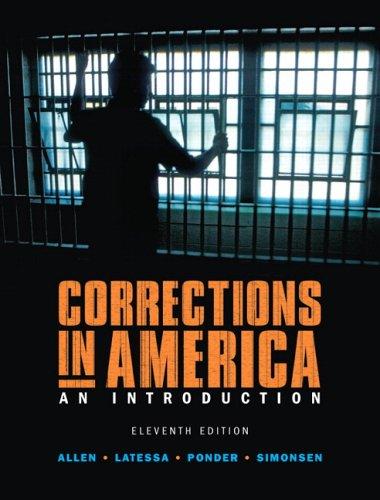Corrections in America (11th Edition): Allen, Harry E.,