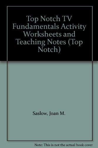 9780131950931: Top Notch TV Fundamentals Activity Worksheets and Teaching Notes (Top Notch)