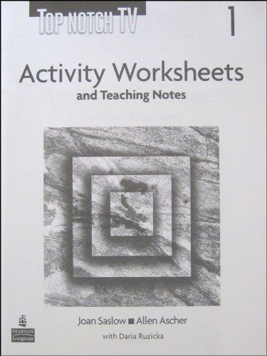 9780131950948: Top Notch TV 1 Activity Worksheets and Teaching Notes (Top Notch)