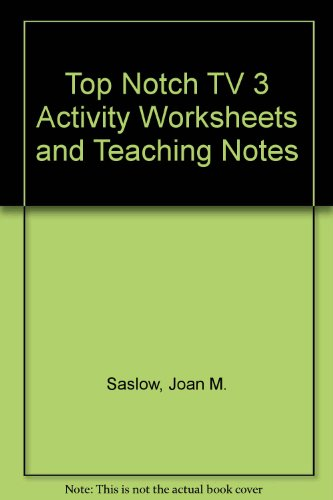 9780131950962: Top Notch TV 3 Activity Worksheets and Teaching Notes (Top Notch)