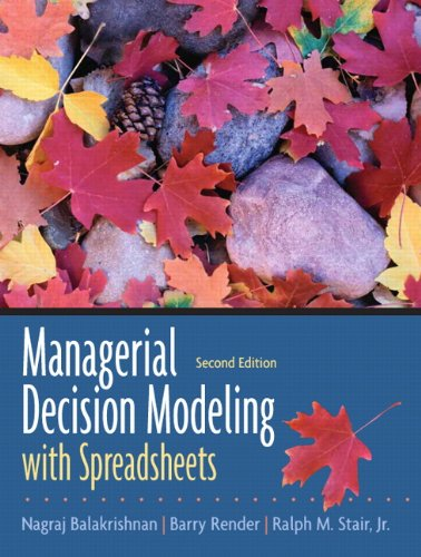 9780131951143: Managerial Decision Modeling with Spreadsheets (2nd Edition)