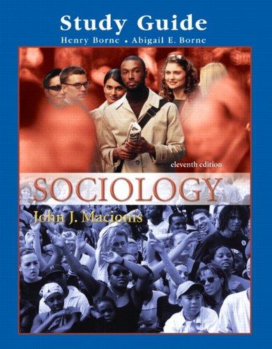 Study Guide for Sociology: John J. Macionis