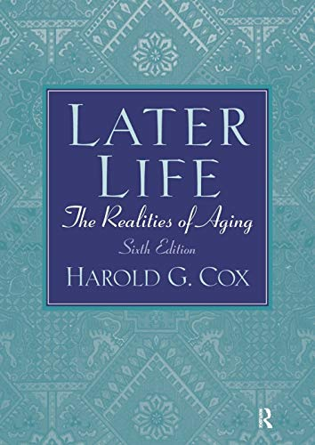 9780131951587: Later Life: The Realities of Aging