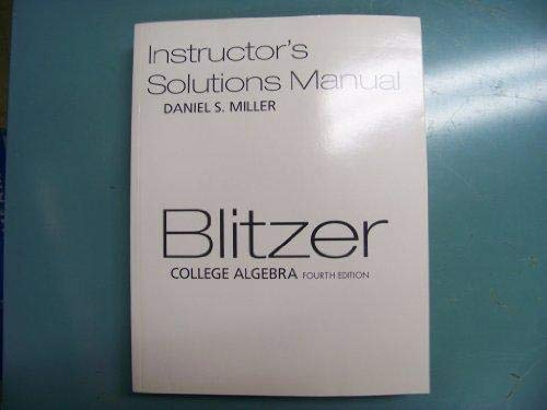 9780131953635: College Algebra- Instructor's Solutions Manual, 4th