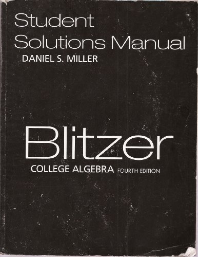 9780131953642: Blitzer: College Algebra (Student Solutions Manual)